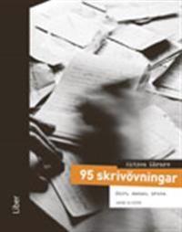 Aktiva lärare 95 skrivövningar - Dikt, manus, prosa