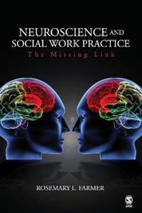 Neuroscience and Social Work Practice