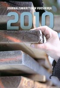 Journalismikritiikin vuosikirja 2010