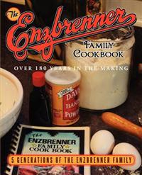 The Enzbrenner Family Cookbook
