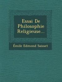 Essai de Philosophie Religieuse...