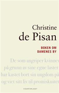 Boken om damenes by - Christine de Pisan | Inprintwriters.org