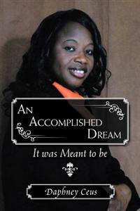 An Accomplished Dream