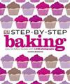 Step-by-step baking - easy-to-follow recipes with 1,500 photographs