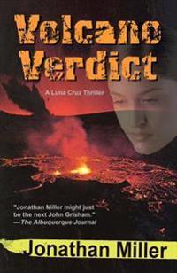 Volcano Verdict: A Luna Cruz Thriller