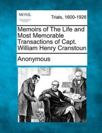 Memoirs of the Life and Most Memorable Transactions of Capt. William Henry Cranstoun