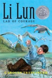Li Lun, Lad of Courage