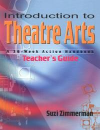 Introduction to Theatre Arts Guide