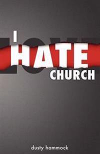 I Hate Church