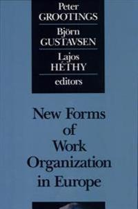 New Forms of Work Organization in Europe