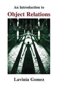 An Introduction to Object Relations