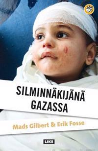 Silminnäkijänä Gazassa