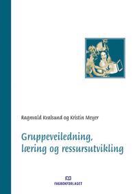 Gruppeveiledning, læring og ressursutvikling - Ragnvald Kvalsund, Kristin Meyer | Ridgeroadrun.org