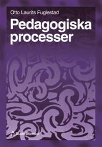 Pedagogiska processer