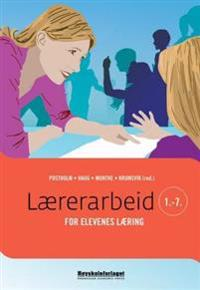 Lærerarbeid for elevenes læring 1-7