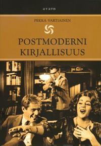 Postmoderni kirjallisuus. Länsimaisen kirjallisuuden historia 1945-2000