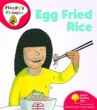 Oxford Reading Tree: Level 4: Floppy's Phonics: Egg Fried Rice