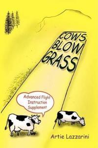 Cows Blow Grass