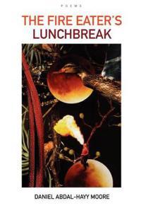 The Fire Eater's Lunchbreak