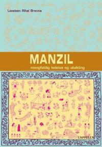 Manzil - Loveleen Rihel Brenna | Ridgeroadrun.org