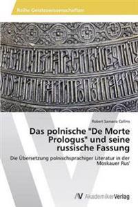 """Das Polnische """"De Morte Prologus"""" Und Seine Russische Fassung"""
