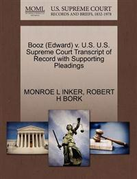 Booz (Edward) V. U.S. U.S. Supreme Court Transcript of Record with Supporting Pleadings