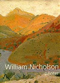 William Nicholson, Painter