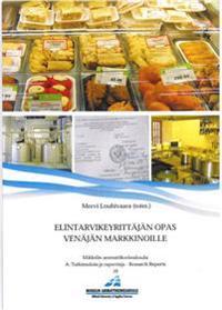 Elintarvikeyrittäjän opas Venäjän markkinoille