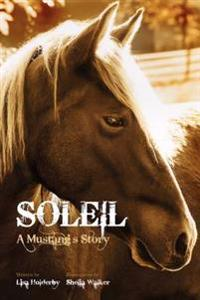 Soleil a Mustang's Story