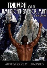 Triumph of an American Black Man