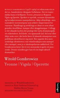 Yvonne, prinsesse av Burgund ; Vigsla ; Operette