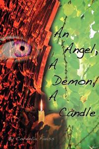 An Angel, a Demon, a Candle