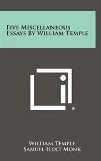 Five Miscellaneous Essays by William Temple