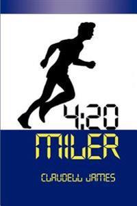 4:20 Miler