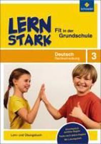 LERNSTARK Fit in der GS Dt. Rechtschr. 3
