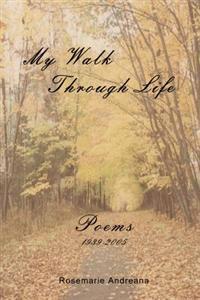 My Walk Through Life