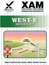 West-E History 027 Teacher Certification Test Prep Study Guide