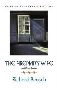 The Fireman's Wife and Other Stories