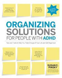 Organizing Solutions for People with ADHD  2nd Edition-Revised and Updated - Susan C. Pinsky - böcker (9781592335121)     Bokhandel