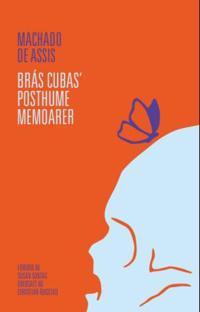 Brás Cubas' posthume memoarer - Machado de Assis | Ridgeroadrun.org