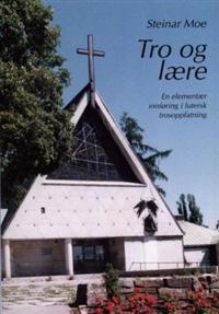 Tro og lære - Steinar Moe | Inprintwriters.org