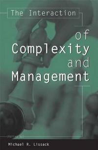 The Interaction of Complexity and Management