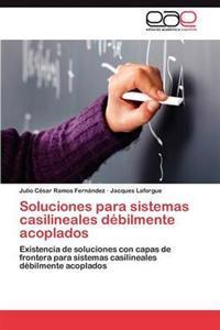 Soluciones Para Sistemas Casilineales Debilmente Acoplados