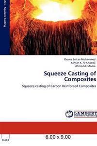 Squeeze Casting of Composites