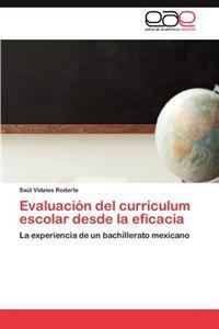 Evaluacion del Curriculum Escolar Desde La Eficacia