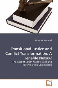 Transitional Justice and Conflict Transformation