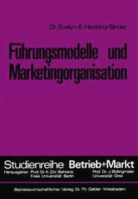 Führungsmodelle Und Marketingorganisation