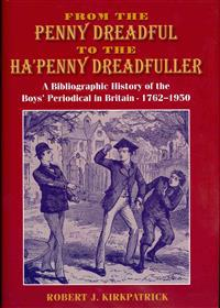 From the Penny Dreadful to the Ha'penny Dreadfuller