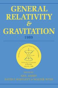 General Relativity and Gravitation, 1989