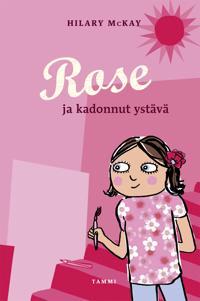 Rose ja kadonnut ystävä
